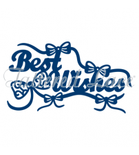 Die - Best Wishes With Embellishments
