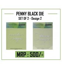 Die- PENNY BLACK CUTTING DIE - Set 2